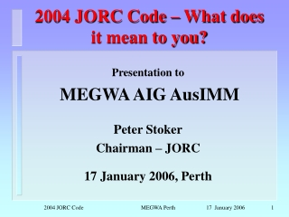 2004 JORC Code  – What does it mean to you?