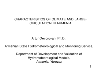 CHARACTERISTICS OF CLIMATE AND LARGE-CIRCULATION IN ARMENIA
