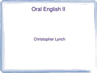 Oral English II