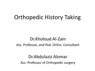 Orthopedic History Taking