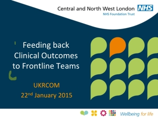 Feeding back  Clinical Outcomes  to Frontline Teams