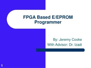 FPGA Based E/EPROM Programmer