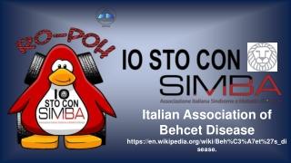 Italian Association of Behcet Disease https://en.wikipedia/wiki/Beh%C3%A7et%27s_disease.