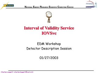 Interval of Validity Service IOVSvc