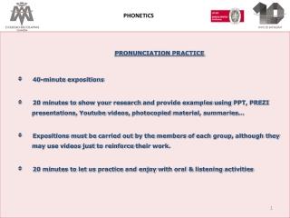 PRONUNCIATION  PRACTICE      40-minute  expositions