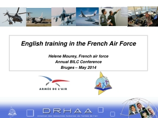 English training in the French Air Force Helene Mourey, French air force Annual BILC Conference