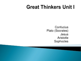 Great Thinkers Unit I