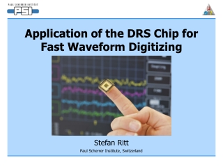 Application of the DRS Chip for  Fast Waveform Digitizing