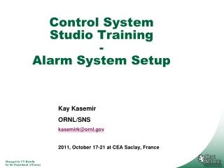 Control System Studio Training - Alarm System Setup