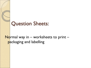 Question Sheets: