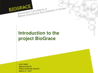 Introduction to the project BioGrace