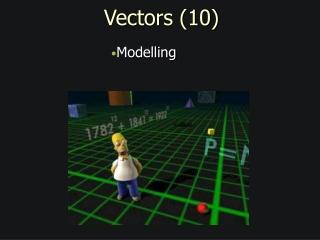Vectors (10)