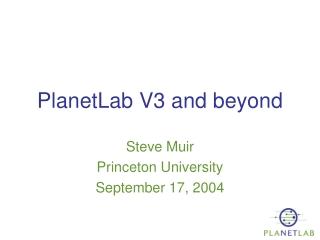 PlanetLab V3 and beyond