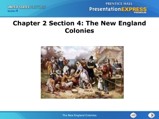 Chapter 2 Section 4: The New England Colonies