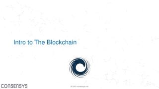 Intro to The Blockchain