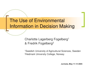 The Use of Environmental Information in Decision Making