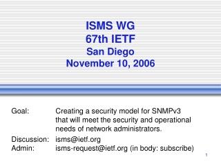 ISMS WG 67th IETF San Diego November 10, 2006