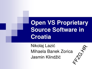Open VS Proprietary Source Software in Croatia