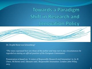 Towards a Paradigm Shift in Research and Innovation Policy