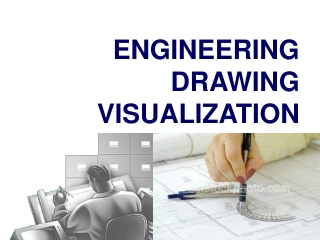ENGINEERING DRAWING VISUALIZATION