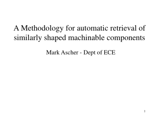 A Methodology for automatic retrieval of similarly shaped machinable components