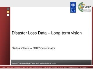 Disaster Loss Data – Long-term vision