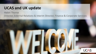 Helen Thorne Director, External Relations & Interim Director, Finance & Corporate Services