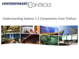 Understanding Sedona 1.2 Components from Tridium