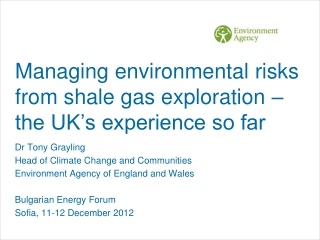Managing environmental risks from shale gas exploration – the UK's experience so far
