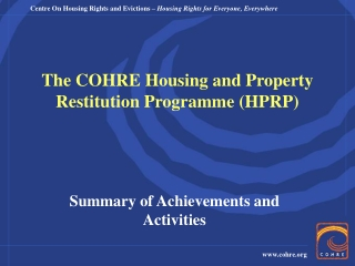 The COHRE Housing and Property Restitution Programme (HPRP)