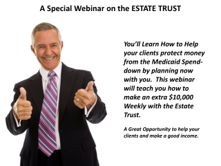 A Special Webinar on the ESTATE TRUST