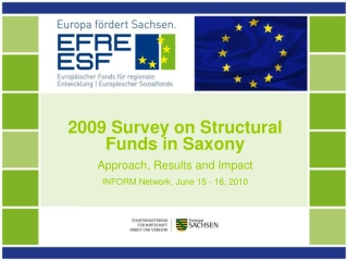 2009 Survey on Structural Funds in Saxony Approach, Results and Impact