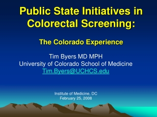 Public State Initiatives in Colorectal Screening: The Colorado Experience