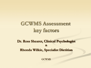 GCWMS Assessment   key factors