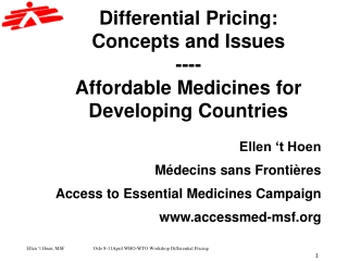 Differential Pricing:  Concepts and Issues ---- Affordable Medicines for Developing Countries