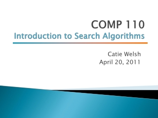COMP 110 Introduction to Search Algorithms