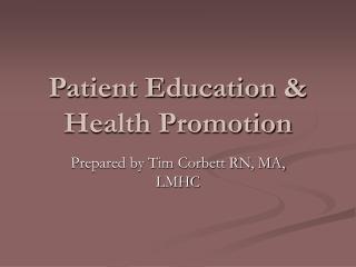 Patient Education & Health Promotion