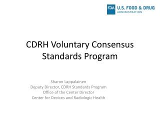 CDRH Voluntary Consensus Standards Program