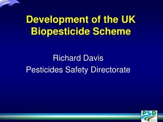 Development of the UK Biopesticide Scheme