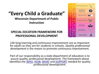 The PD Framework is intended for: