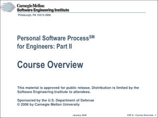 Personal Software Process SM for Engineers: Part II Course Overview