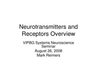 Neurotransmitters and Receptors Overview