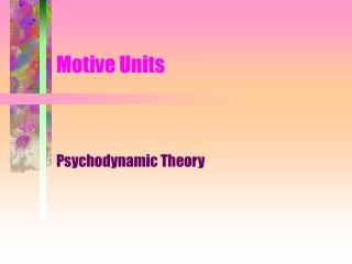 Motive Units