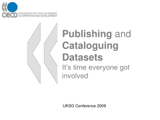 Publishing  and  Cataloguing Datasets It's time everyone got involved