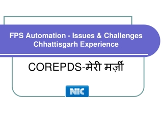 FPS Automation - Issues & Challenges  Chhattisgarh Experience