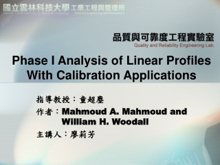 Phase I Analysis of Linear Profiles With Calibration Applications
