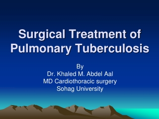Surgical Treatment of Pulmonary Tuberculosis