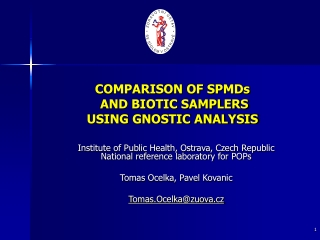 COMPARISON OF SPMDs  AND BIOTIC SAMPLERS USING GNOSTIC ANALYSIS