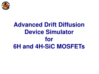 Advanced Drift Diffusion Device Simulator  for  6H and 4H-SiC MOSFETs