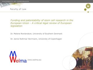 Dr. Malene Rowlandson, University of Southern Denmark